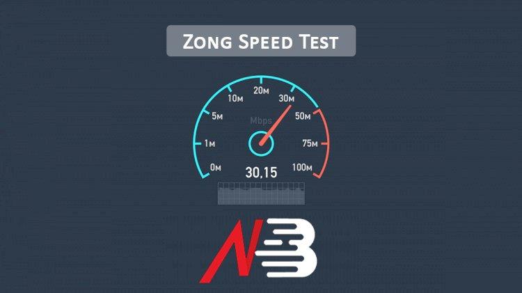 Zong 3G/4G Speed Test