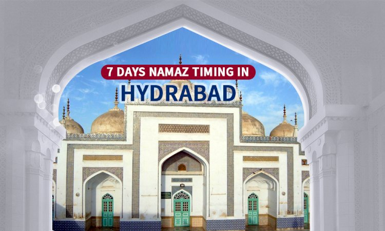 Namaz Timings In Hyderabad & Adjacent Areas