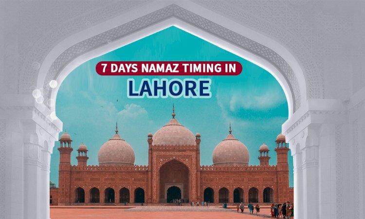Namaz Timings In Lahore & Adjacent Areas