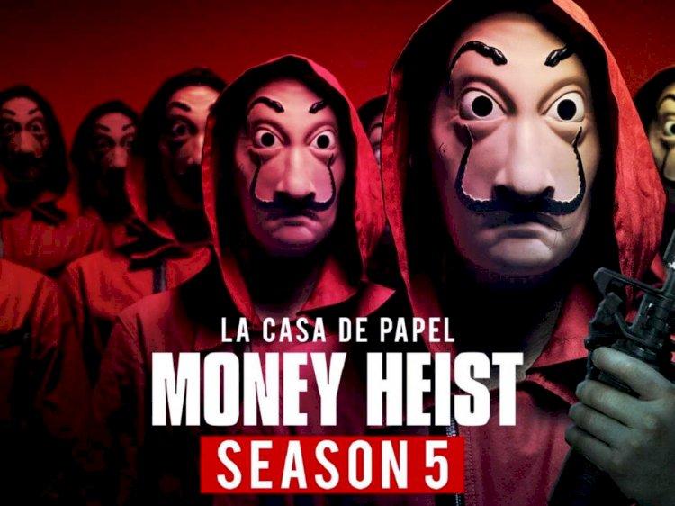 Money Heist Season 5 is not coming to Netflix in April 2021