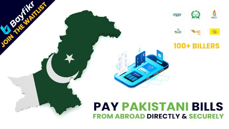 Bayfikr Making Payments In Pakistan Easier For Foreign Pakistanis